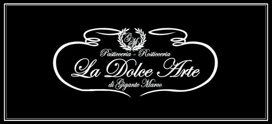 """Pasticceria """"La Dolce Arte"""" -Quarto-"""