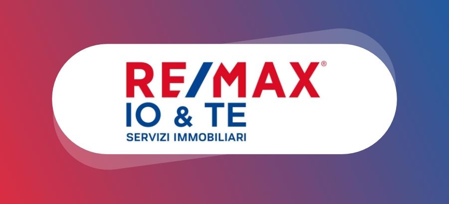 """REMAX """" IO&TE"""" Specialisti Immobiliari"""
